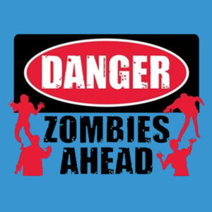 Zombies Ahead - Ladies Perfect Blend T Design