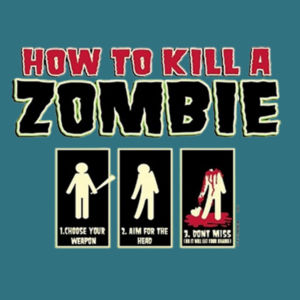 How to Kill a Zombie - Ladies Perfect Blend T Design