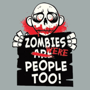 Zombies Were People - Adult Fan Favorite Crew Sweatshirt Design