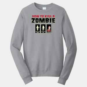How to Kill a Zombie - Adult Fan Favorite Crew Sweatshirt Thumbnail