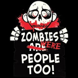Zombies Were People Thumbnail